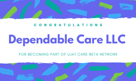 Dependable Care LLC Chooses UJAT Care to Boost Local SEO